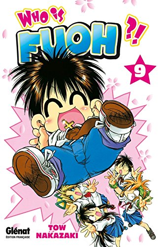 Who is Fuoh ?! - Tome 09