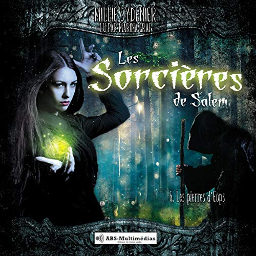 Les pierres d'Éops     Les sorcières de Salem 6              By:                                                                                                                                 Millie Sydenier                               Narrated by:                                                                                                                                 Marina Graf                      Length: 5 hrs     1 rating     Overall 5.0