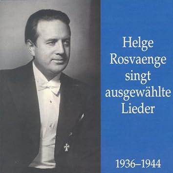 Helge Rosvaenge singt ausgewählte Lieder