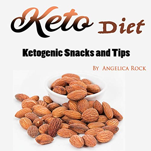 Keto Diet: Ketogenic Snacks and Tips audiobook cover art