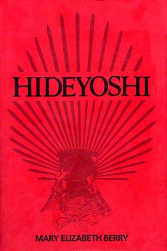 Hideyoshi (Harvard East Asian Monographs)