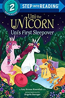 Uni the Unicorn Uni's First Sleepover (Step into Reading) by [Amy Krouse Rosenthal, Brigette Barrager]