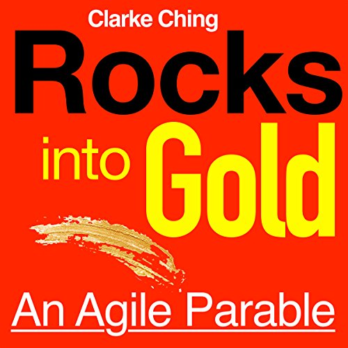 Rocks into Gold: An Agile Parable audiobook cover art