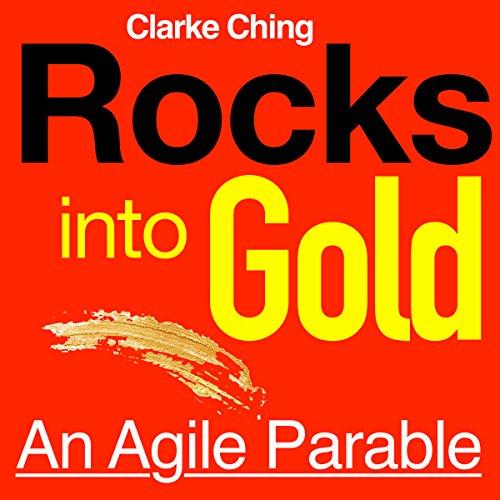 Couverture de Rocks into Gold: An Agile Parable