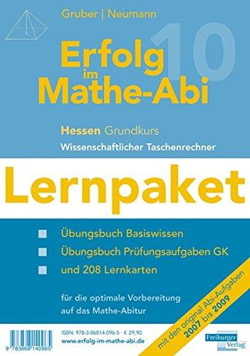 Erfolg im Mathe-Abi 2010 Lernpaket Hessen Gymnasium Grundkurs Taschenrechner: Übungsbücher mit Tipps und Lösungen für das Basiswissen, ... Vorbereitung auf das Mathe-Abitur 2010