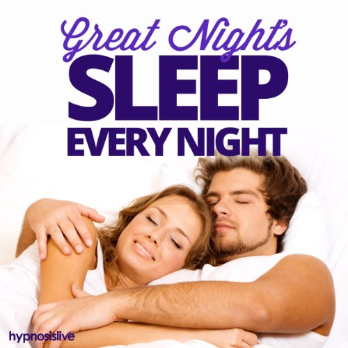Great Night's Sleep Every Night Hypnosis audiobook cover art
