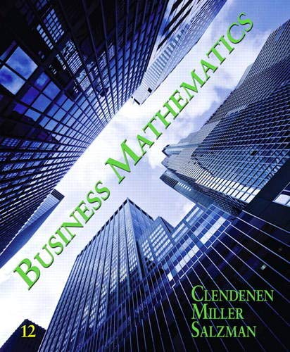 Compare Textbook Prices for Business Mathematics 12 Edition ISBN 9780135109786 by Clendenen, Gary,Salzman, Stanley,Miller, Charles