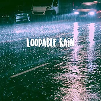 Loopable Rain