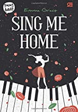 Sing Me Home (Indonesian Edition)