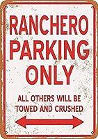 RANCHERO Parking ONLY 注意看板メタル安全標識注意マー表示パネル金属板のブリキ看板情報サイントイレ公共場所駐車