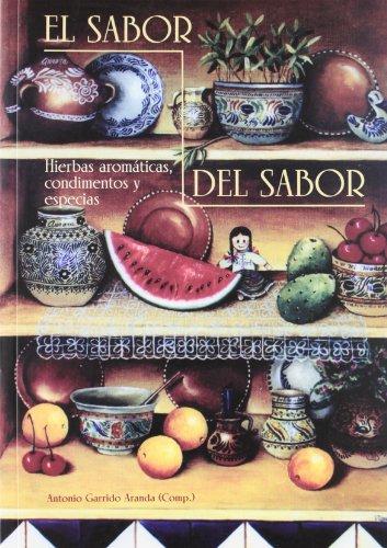 El sabor del sabor: Hierbas aromáticas condimentos y especias