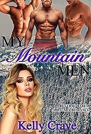 My Mountain Men: A Military Reverse Harem Romance (Cities of Heat book 4)