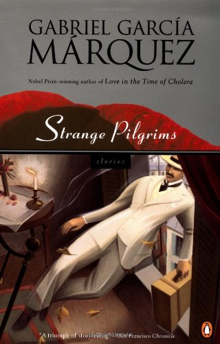 Strange Pilgrims: Stories (Penguin Great Books of the 20th Century)の詳細を見る