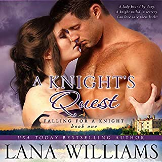 A Knight's Quest     Falling for a Knight, Book 1              By:                                                                                                                                 Lana Williams                               Narrated by:                                                                                                                                 Julian Pearson                      Length: 8 hrs and 48 mins     2 ratings     Overall 5.0