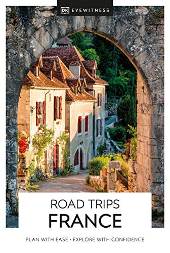 DK Eyewitness Road Trips France (Travel Guide)