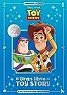 El gran libro de Toy Story: Con actividades educativas par Disney