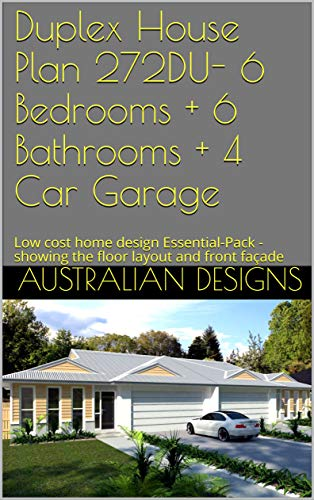 Amazon Com Duplex House Plan 272du 6 Bedrooms 6 Bathrooms 4 Car Garage Low Cost Home Design Essential Pack Showing The Floor Layout And Front Facade Duplex House Design Ebook Designs