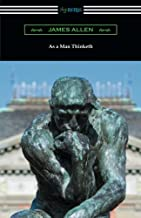 Best a man thinketh by james allen Reviews