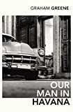 Our Man In Havana (Vintage Classics)