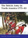 The British Army in North America 1775-83