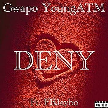 Deny (feat. FBJaybo)