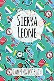 Sierra Leone Camping Logbuch: Reisetagebuch & Notizbuch für Camper