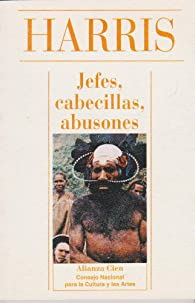 Jefes, cabecillas, abusones par Marvin Harris