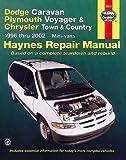 Dodge Caravan, Plymouth Voyager & Chrysler Town & Country: 1996 thru 2002 (Haynes Repair Manual) by Ledoux, L Alan (2002) Paperback