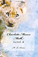 Charlotte Mason Math: Level A (Volume 1)