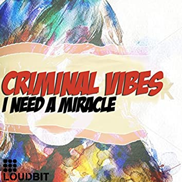 I Need A Miracle (Club Mix)