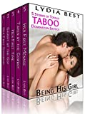 Being His Girl Boxed Set: The 5 Short Story Collection of Totally TABOO Domination Erotica