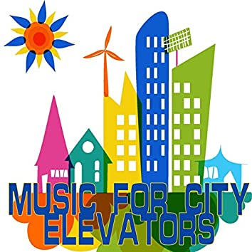 Music for City Elevators (Easy Listening Selection)