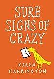 Sure Signs of Crazy - Karen Harrington