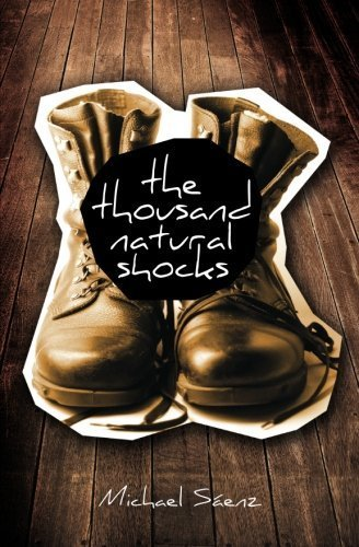 The Thousand Natural Shocks (Charles Siskin: The High School Years) by Saenz, Michael (2013) Paperback