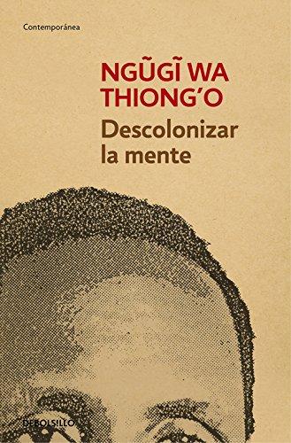Descolonizar la mente: La política lingüística de la literatura africana (Contemporánea)