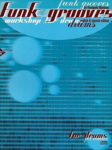 Funk Grooves: workshop for drums. Schlagzeug. Lehrbuch mit CD.