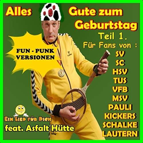 Ein Lied für Dich feat. Asfalt Hütte