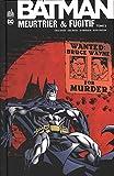 Batman meurtrier et fugitif, Tome 2