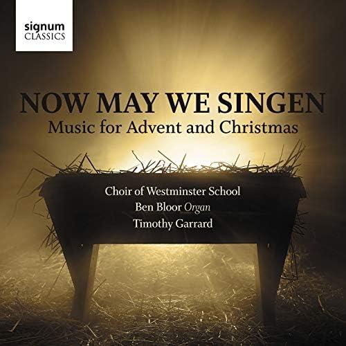 Choir of Westminster School, Timothy Garrard & Ben Bloor