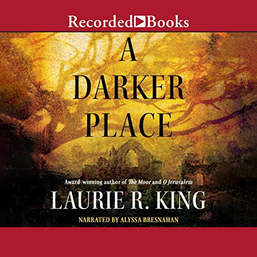 A Darker Place Audiobook By Laurie R. King cover art