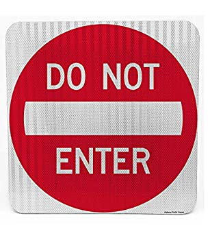 Do Not Enter | Road & Street Sign | Controls Traffic | Engineer Grade | 3M Reflective Sheeting & Inks | Rust-Free Aluminum | Made in USA  24  X 24