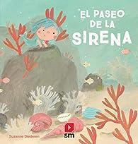 El paseo de la sirena par Suzanne Diederen