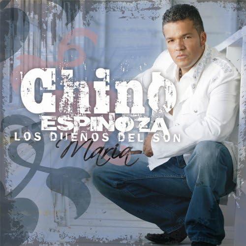 Chino Espinoza Y Los Duenos Del Son