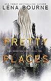 Pretty Places (E&M Investigations, Book 1)