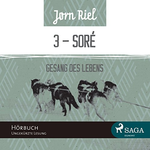 SORÈ     Gesang des Lebens 3              By:                                                                                                                                 Jørn Riel                               Narrated by:                                                                                                                                 Samy Andersen                      Length: 4 hrs and 49 mins     Not rated yet     Overall 0.0
