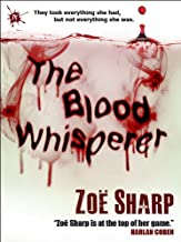 The Blood Whisperer: a crime and suspense thriller