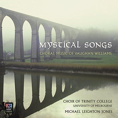 Michael Leighton Jones & The Choir of Trinity College, Melbourne