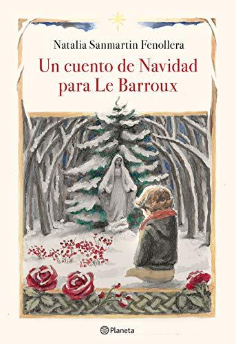Un cuento de Navidad para Le Barroux ((Fuera de colección))