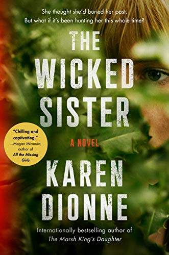 The Wicked Sister by [Karen Dionne]
