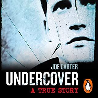 Undercover                   By:                                                                                                                                 Joe Carter                               Narrated by:                                                                                                                                 Simon Paisley Day                      Length: 7 hrs and 47 mins     51 ratings     Overall 4.1